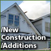 New Construction & Additions